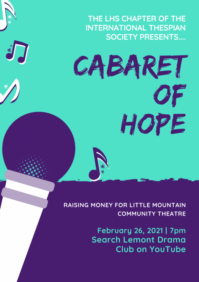 The International Society is hosting it's first cabaret featuring 16 performers. Tickets are free and it can be watched on Lemont Drama Club's YouTube Channel.