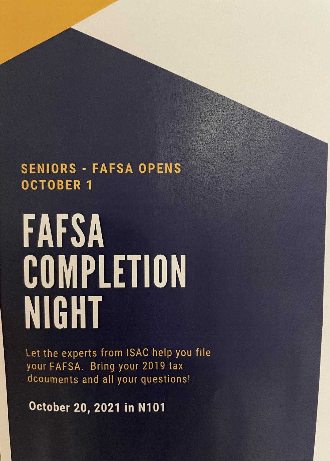 Flyers hung around the school inform students of the upcoming FAFSA night